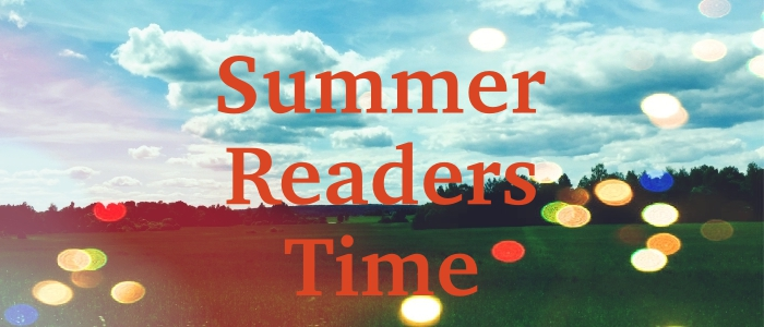 Summer Readers Time!